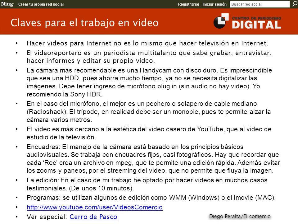 Hacer videos para Internet no es lo mismo que hacer televisión en Internet. El videoreportero es un periodista multitalento que sabe grabar, entrevist