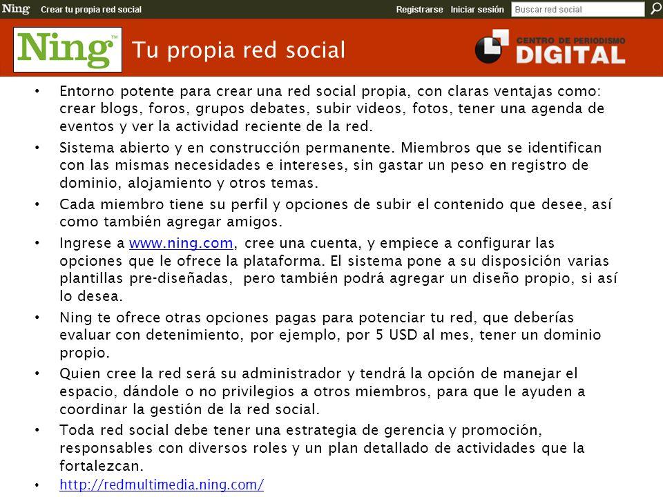 Tu propia red social Entorno potente para crear una red social propia, con claras ventajas como: crear blogs, foros, grupos debates, subir videos, fot