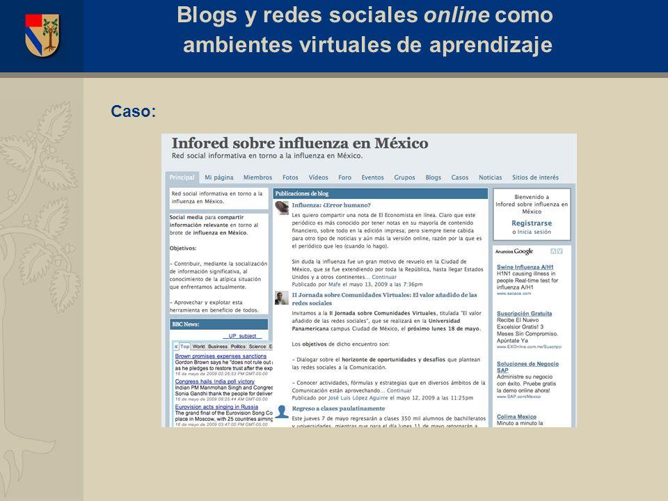 Caso: Blogs y redes sociales online como ambientes virtuales de aprendizaje