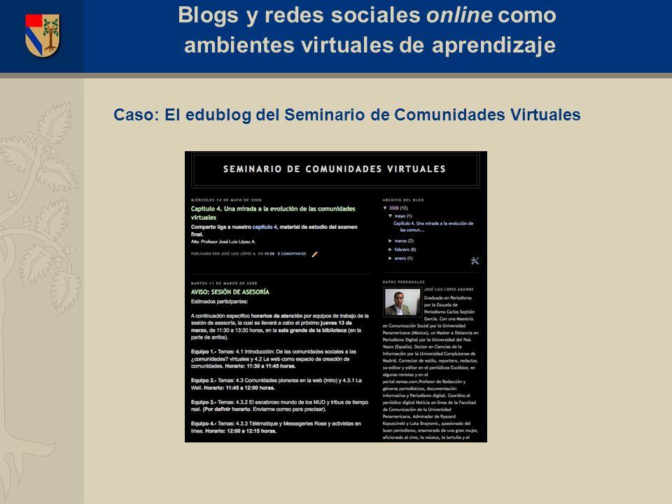 El blog como recurso educativo (edublog) Ventajas: Facilidad de acceso y disponibilidad de la información (autonomía).
