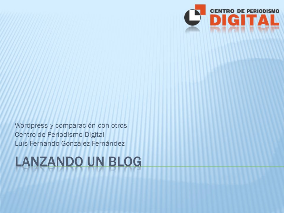 ¿Qué es un blog? Alternativas comunes ComparaciónWordpress