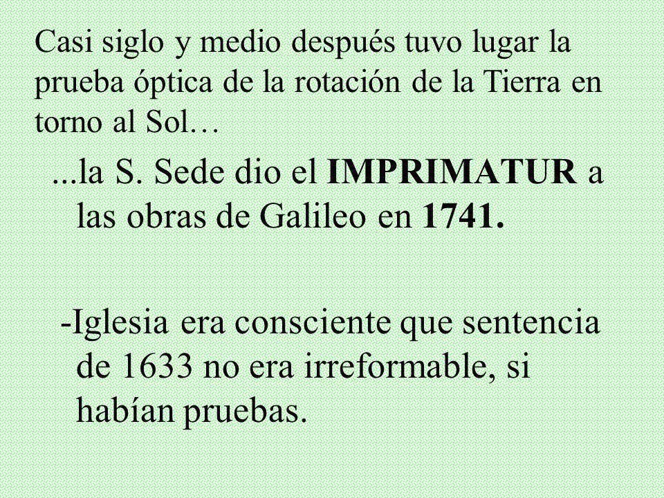 IV. EVENTOS POSTERIORES AL PROCESO Muerte de Galileo (1642): En su casa y cama de una fiebre que lo fue consumiendo (casi 78 años) y dentro de la Igle