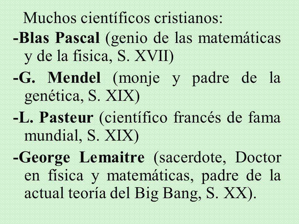 -No problemas con Newton, Maxwell, Einstein, etc. -La Iglesia no contra ciencia: Galileo Galilei fue miembro Academia Pontificia de las Ciencias, fund