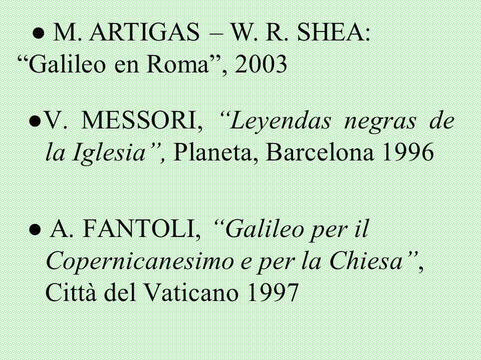 Gran Enciclopedia Rialp (GER): Galileo, Ptolomeo, Astronomía W. BRANDMULLER, Galileo y la Iglesia, Rialp, Madrid 1978 M. ARTIGAS: Ciencia, razón y fe,