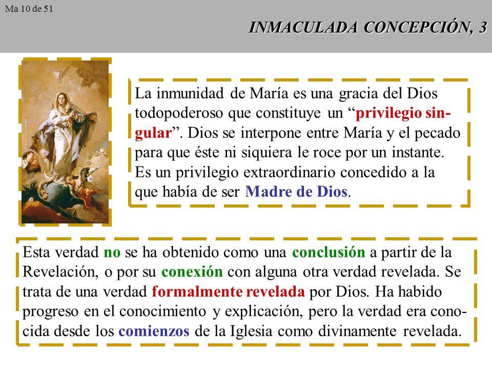 INMACULADA CONCEPCIÓN, 2 Inmune de toda mancha de culpa original: la Iglesia confiesa que María en ningún momento y en modo alguno fue alcanzada por l