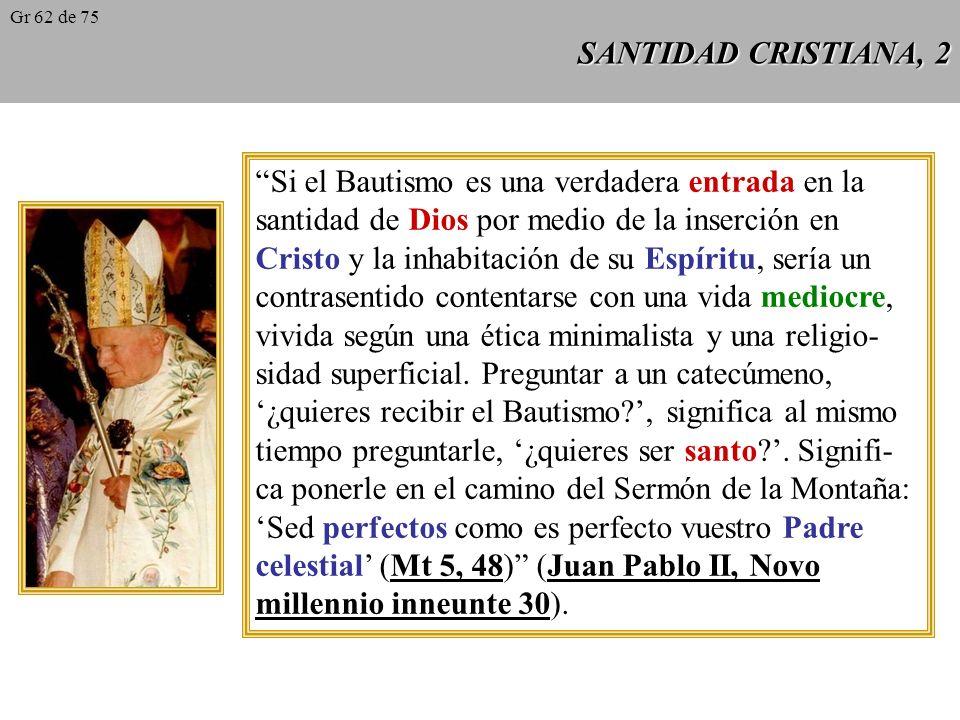 SANTIDAD CRISTIANA, 1 Los dones de Dios, la gracia santificante y todos los demás auxilios del Espíritu Santo, no son algo que se pueda guardar en un