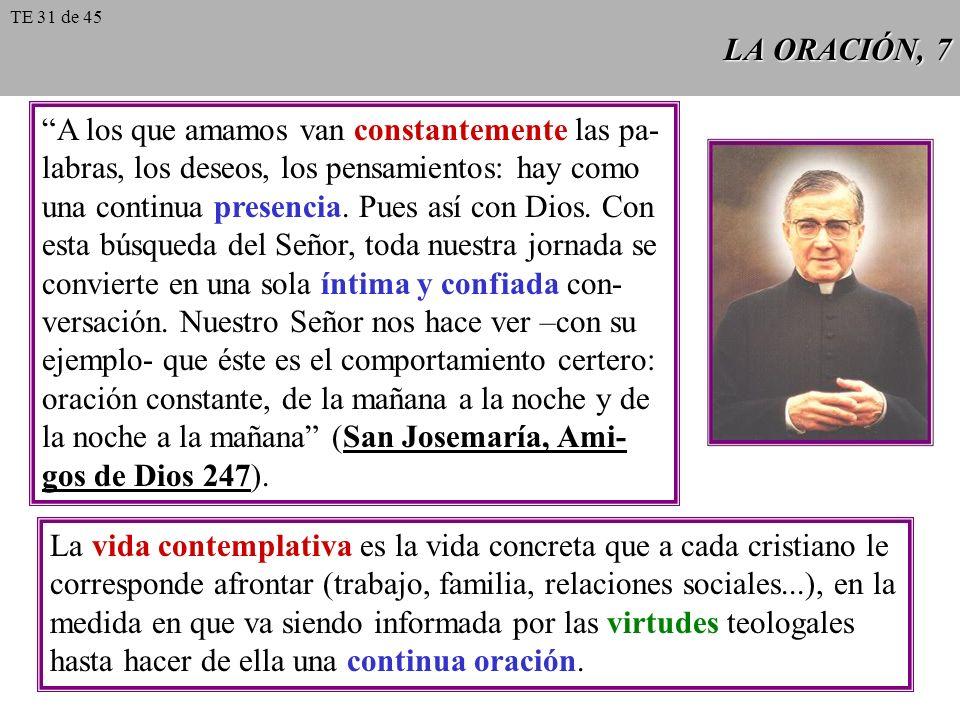 LA ORACIÓN, 8 La Eucaristía es fuente y cima de la oración.