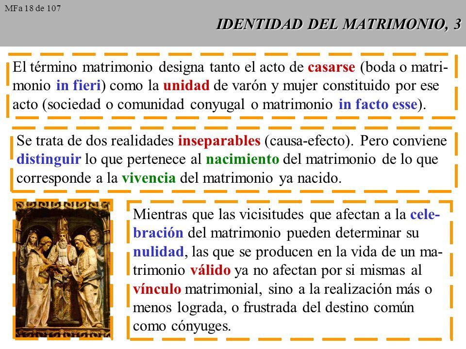 IDENTIDAD DEL MATRIMONIO, 4 La inclinación natural entre varón y mujer puede llegar a transfor- marse, entre dos personas concretas, en amor esponsal, que aspira a una unión plena presidida por el amor conyugal.