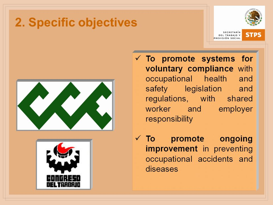 2.Specific objectives To reduce the number of occupational accidents and diseases.