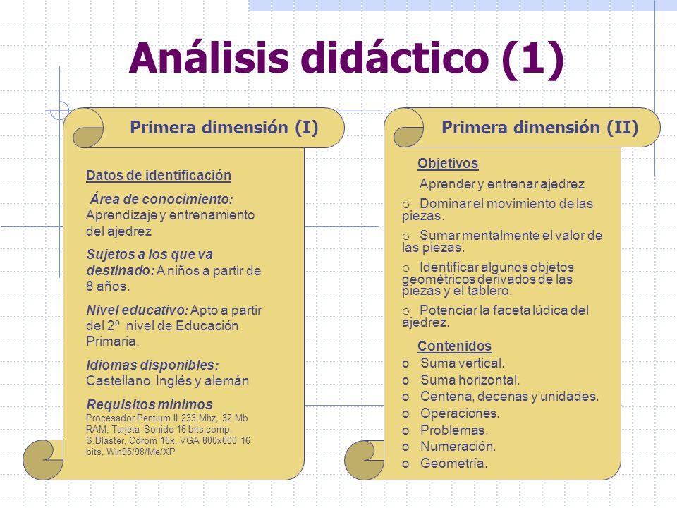 Análisis didáctico (1) Primera dimensión (I) Datos de identificación Área de conocimiento: Aprendizaje y entrenamiento del ajedrez Sujetos a los que v