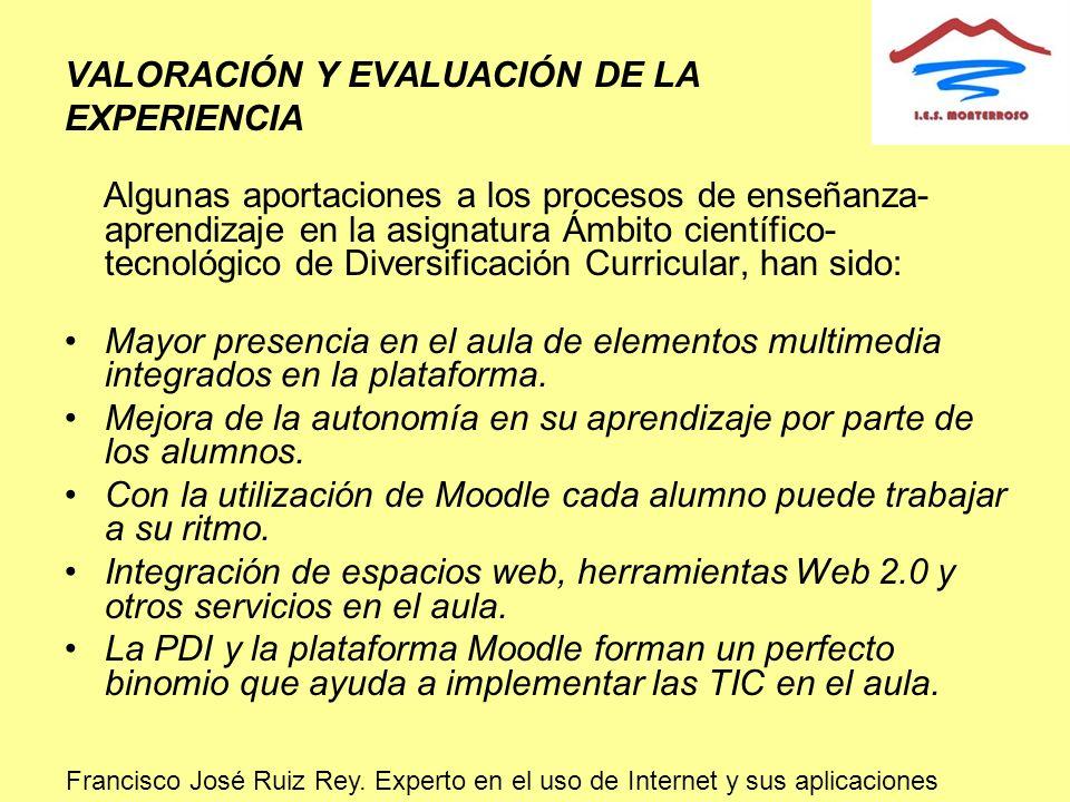 VALORACIÓN Y EVALUACIÓN DE LA EXPERIENCIA Algunas aportaciones a los procesos de enseñanza- aprendizaje en la asignatura Ámbito científico- tecnológic