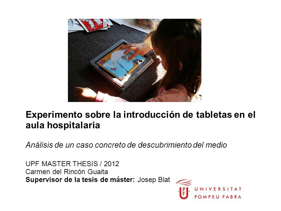 Parsley project Experimento sobre la introducción de tabletas en el aula hospitalaria Análisis de un caso concreto de descubrimiento del medio UPF MAS