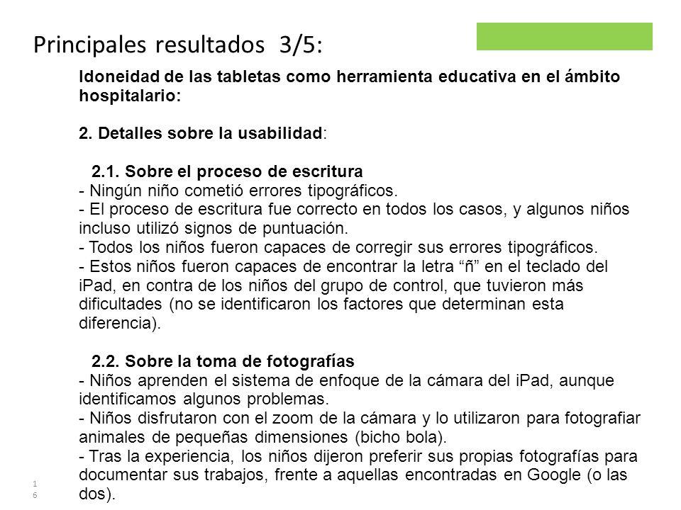 Parsley project Principales resultados 3/5: 16 Idoneidad de las tabletas como herramienta educativa en el ámbito hospitalario: 2. Detalles sobre la us