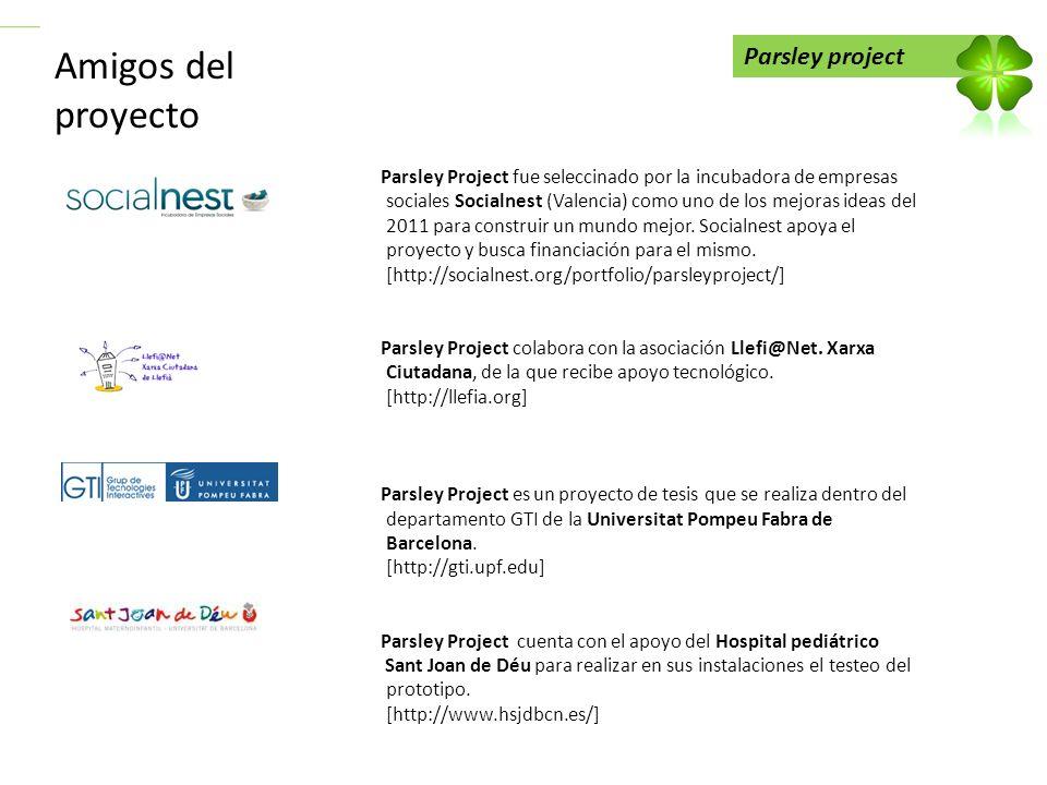 Parsley project Amigos del proyecto Parsley Project fue seleccinado por la incubadora de empresas sociales Socialnest (Valencia) como uno de los mejor