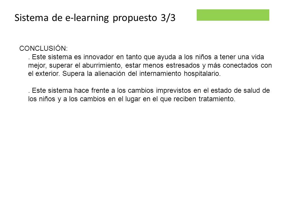 Parsley project Sistema de e-learning propuesto 3/3 CONCLUSIÓN:. Este sistema es innovador en tanto que ayuda a los niños a tener una vida mejor, supe