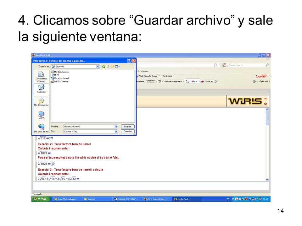 14 4. Clicamos sobre Guardar archivo y sale la siguiente ventana: