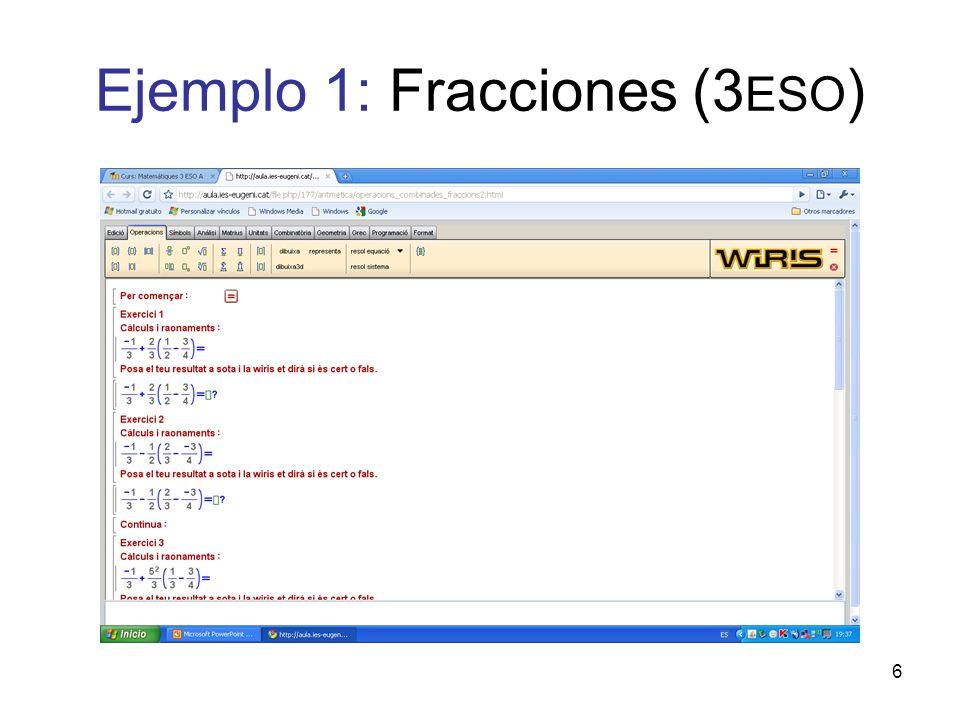 6 Ejemplo 1: Fracciones (3 ESO )