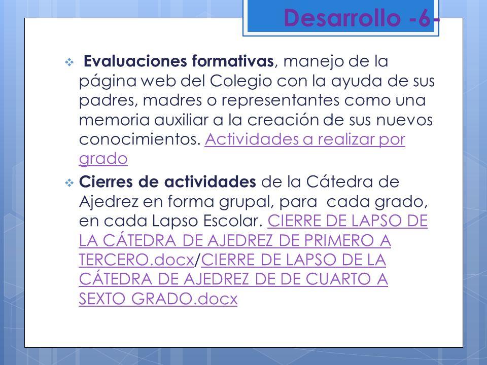 Desarrollo -6- Evaluaciones formativas, manejo de la página web del Colegio con la ayuda de sus padres, madres o representantes como una memoria auxil