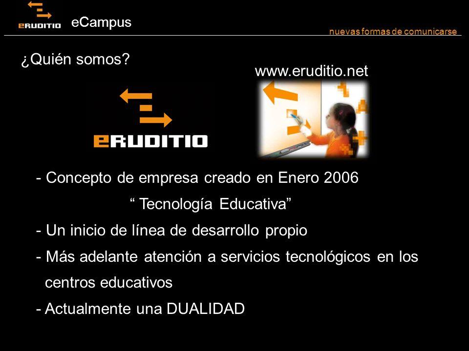 eCampus ¿ Qué es para nosotros una intranet o plataforma educativa de centro .