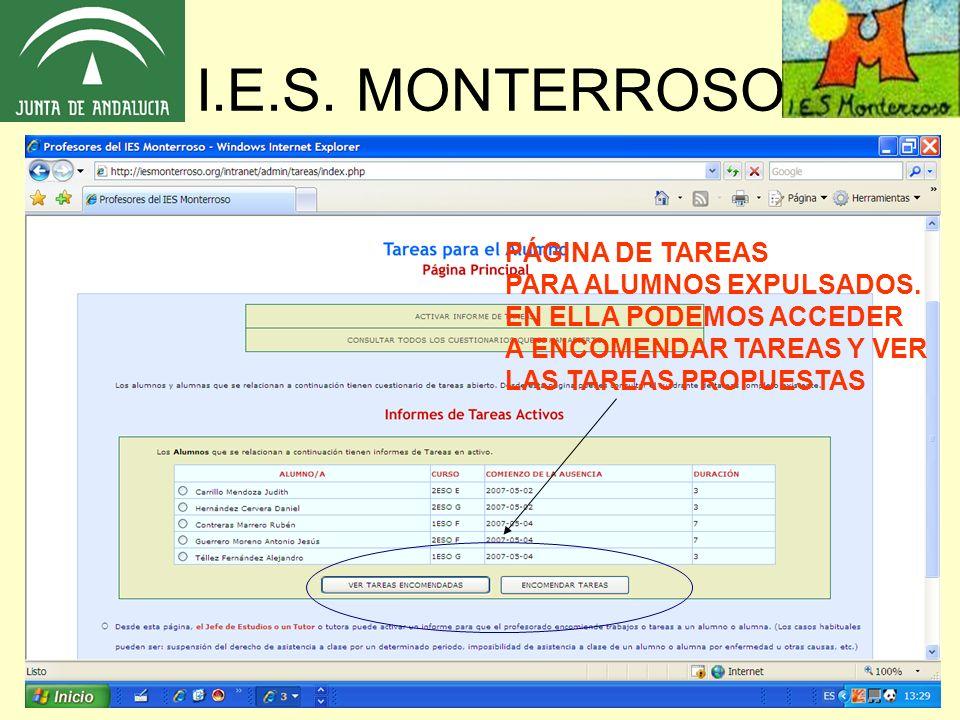 I.E.S. MONTERROSO PÁGINA DE TAREAS PARA ALUMNOS EXPULSADOS. EN ELLA PODEMOS ACCEDER A ENCOMENDAR TAREAS Y VER LAS TAREAS PROPUESTAS