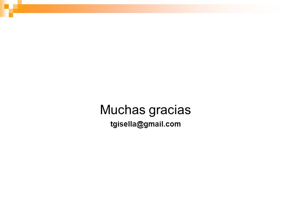 Muchas gracias tgisella@gmail.com