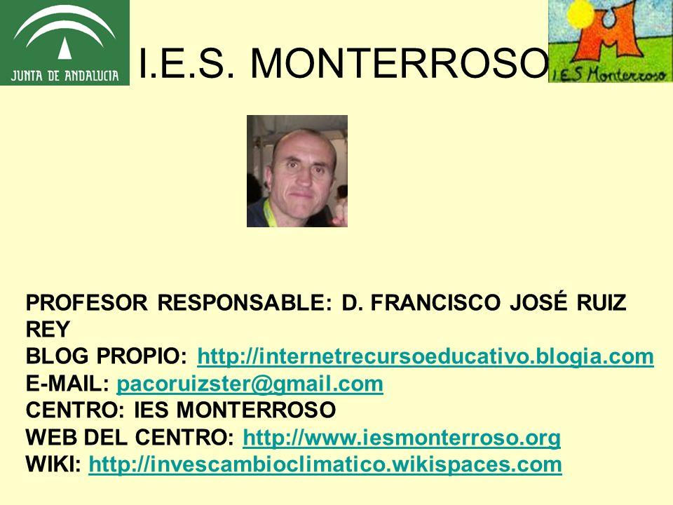 I.E.S. MONTERROSO PROFESOR RESPONSABLE: D.
