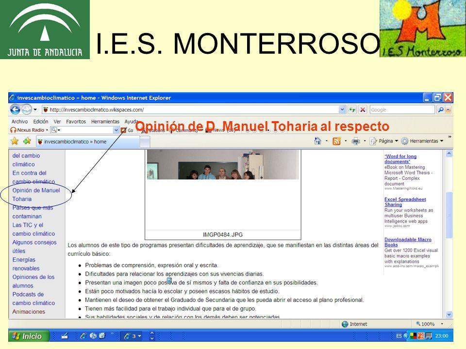 I.E.S. MONTERROSO Opinión de D. Manuel Toharia al respecto