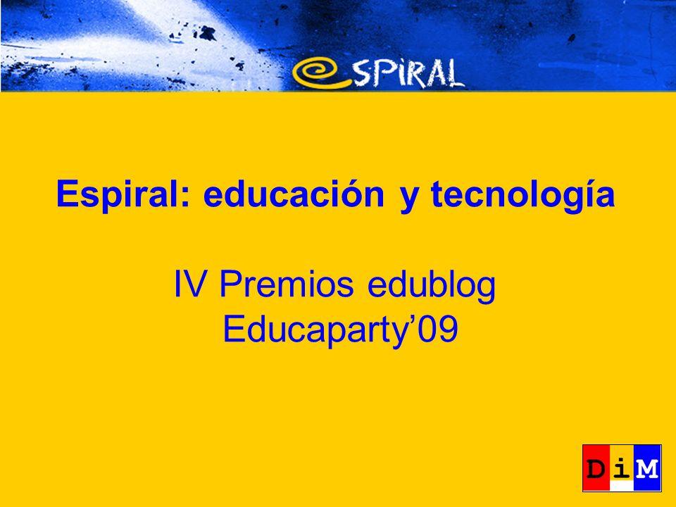 Espiral: educación y tecnología IV Premios edublog Educaparty09