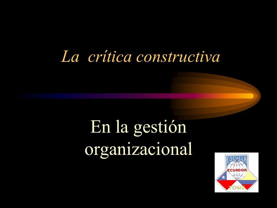 La crítica constructiva En la gestión organizacional