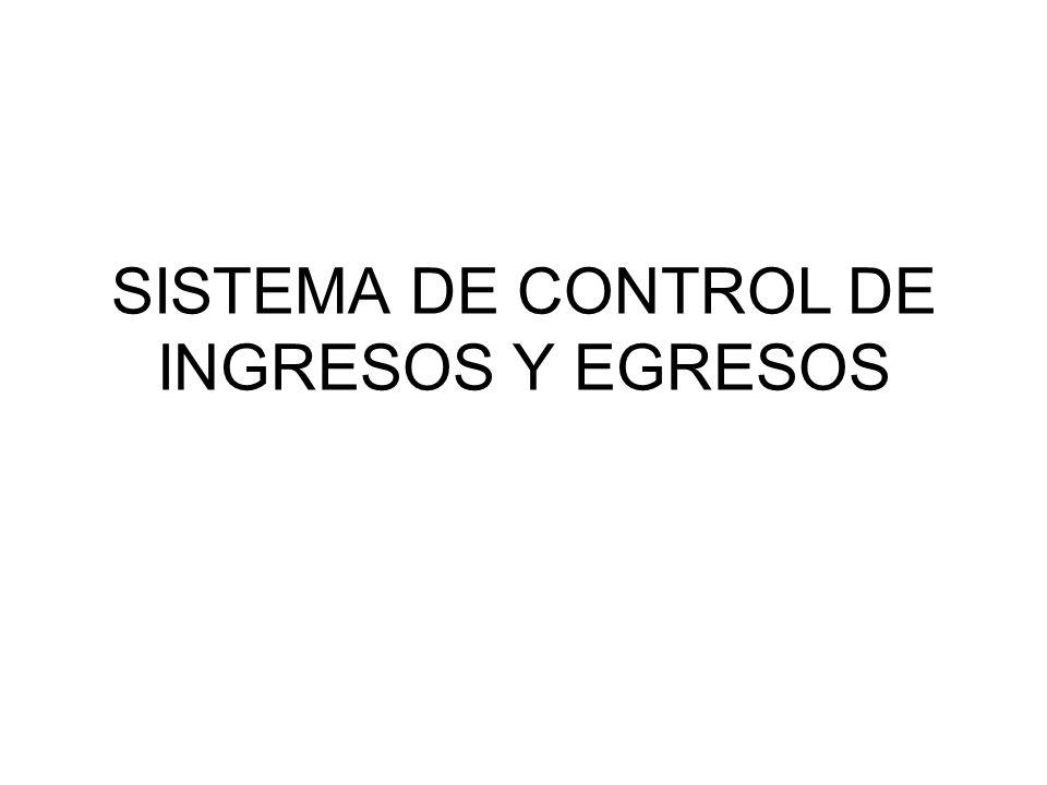 SISTEMA DE CONTROL DE INGRESOS Y EGRESOS