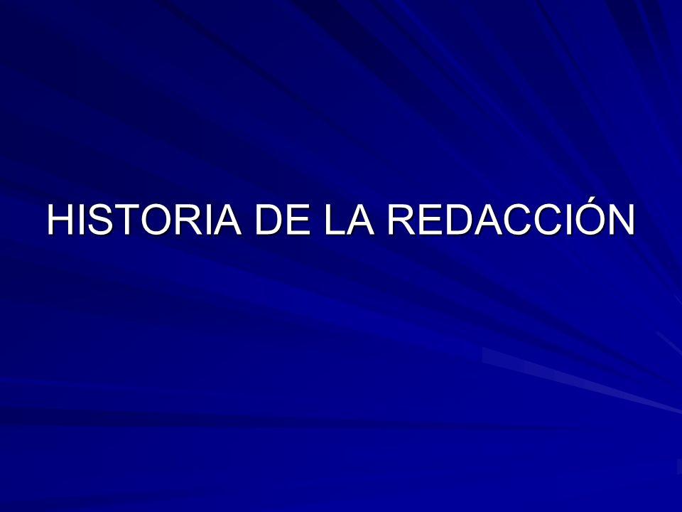 HISTORIA DE LA REDACCIÓN