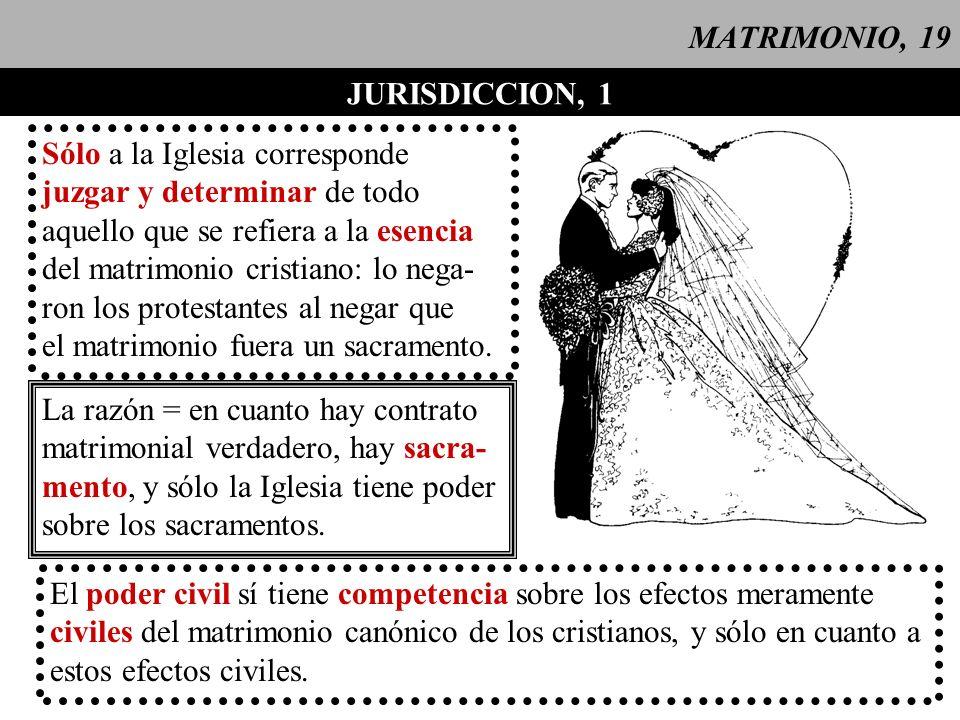 MATRIMONIO, 20 JURISDICCION, 2 bautizadocon uno que Caso de un bautizado que contrae matrimonio con uno que no lo está no lo está: ninguno recibe el sacramento: 1- el bautismo es la puerta de los demás sacramentos => el no bautizado es incapaz de recibir el sacramento del matrimonio; 2- una característica general del matrimonio, es que no puede tener efectos diferentes para una y otra de las partes contra- yentes => el bautizado tampoco lo recibe.