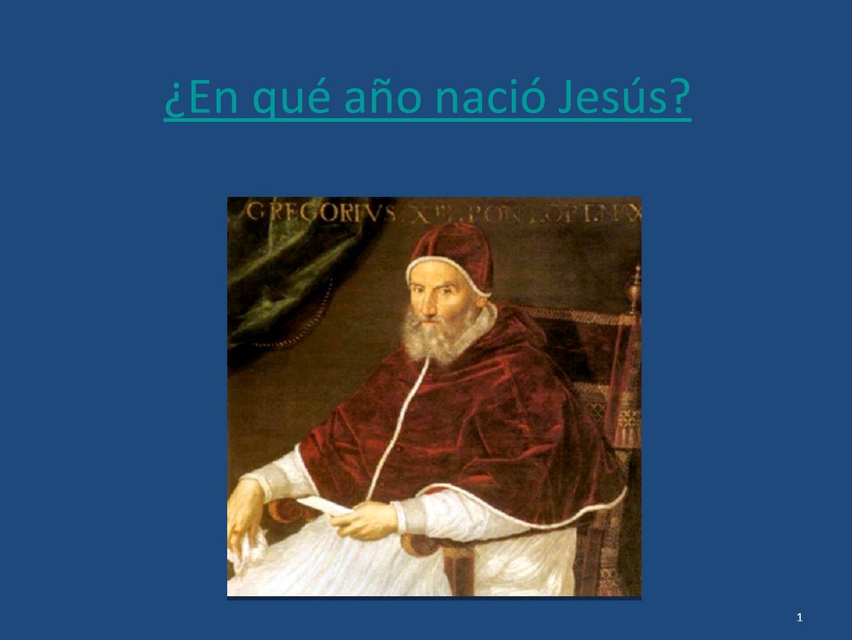 ¿En qué año nació Jesús? 1