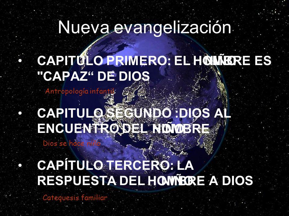 Nueva evangelización CAPITULO PRIMERO: EL ES