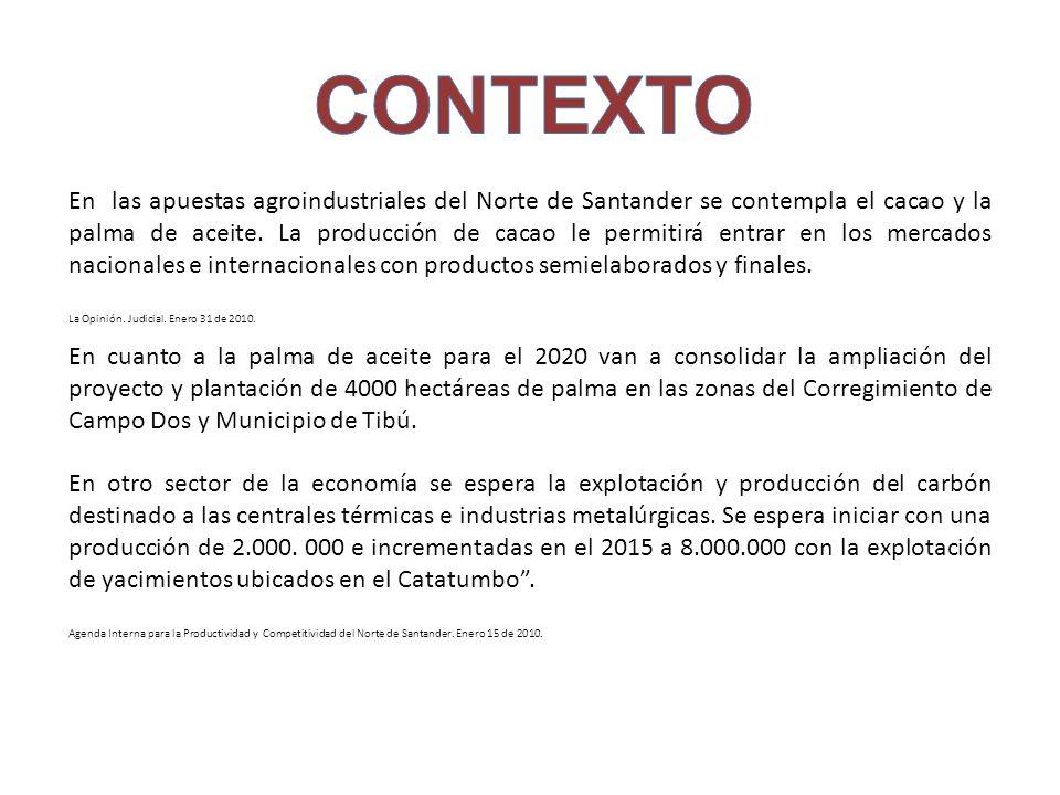 En las apuestas agroindustriales del Norte de Santander se contempla el cacao y la palma de aceite. La producción de cacao le permitirá entrar en los