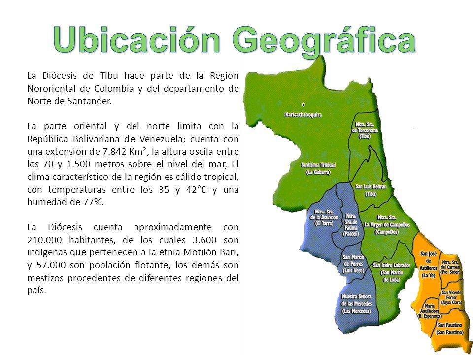 La Diócesis de Tibú hace parte de la Región Nororiental de Colombia y del departamento de Norte de Santander. La parte oriental y del norte limita con