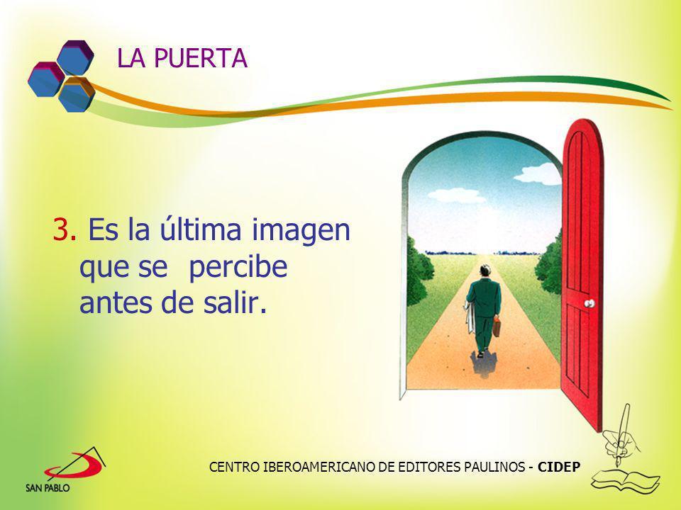 CENTRO IBEROAMERICANO DE EDITORES PAULINOS - CIDEP LA PUERTA 3. Es la última imagen que se percibe antes de salir.