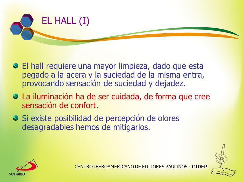 CENTRO IBEROAMERICANO DE EDITORES PAULINOS - CIDEP EL HALL (I) El hall requiere una mayor limpieza, dado que esta pegado a la acera y la suciedad de l