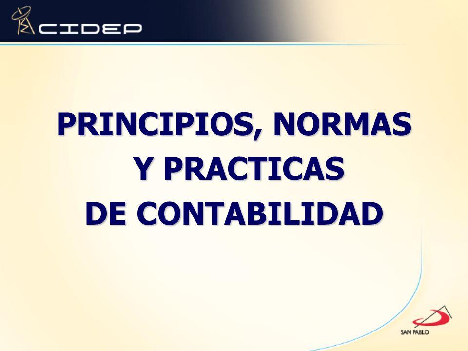 PRINCIPIOS, NORMAS Y PRACTICAS Y PRACTICAS DE CONTABILIDAD
