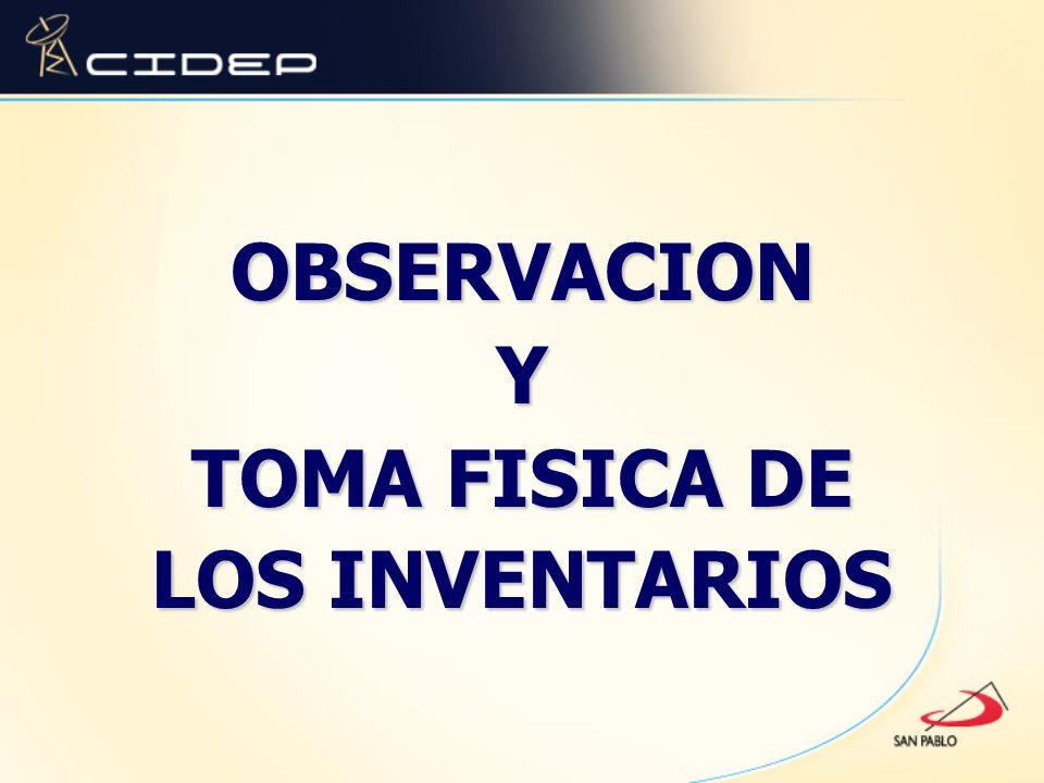 OBSERVACIONY TOMA FISICA DE LOS INVENTARIOS