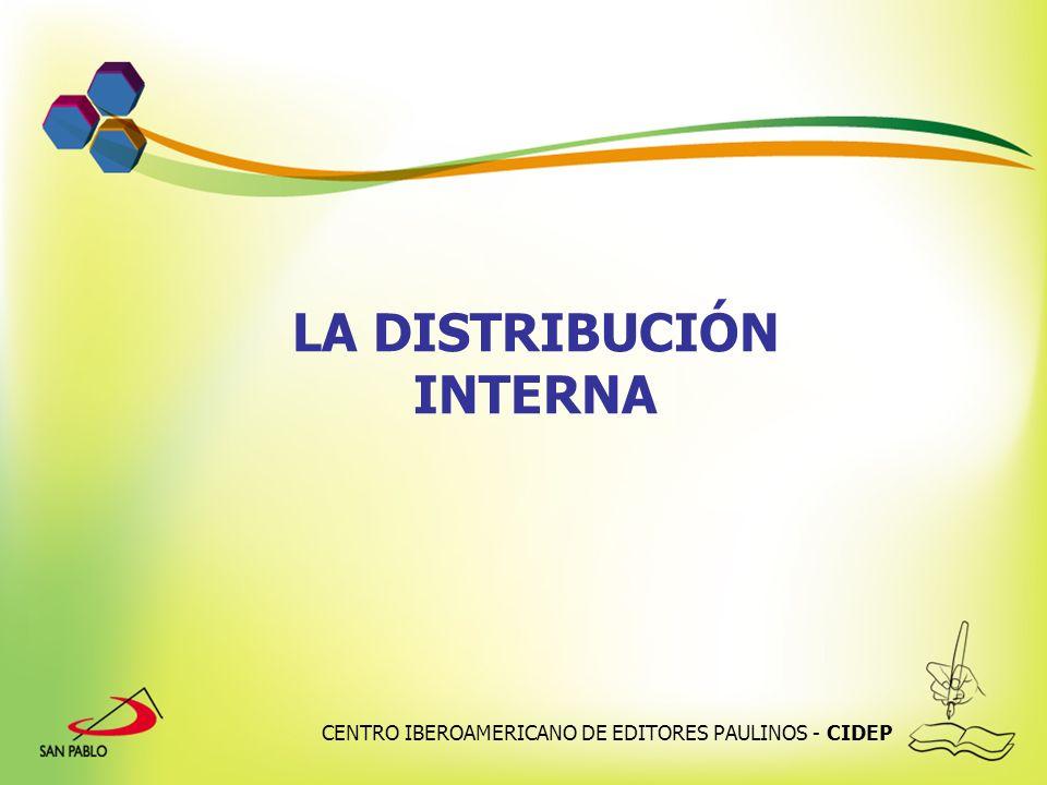 CENTRO IBEROAMERICANO DE EDITORES PAULINOS - CIDEP LA DISTRIBUCIÓN INTERNA