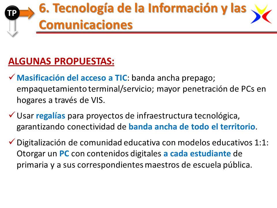 ALGUNAS PROPUESTAS: Masificación del acceso a TIC: banda ancha prepago; empaquetamiento terminal/servicio; mayor penetración de PCs en hogares a travé