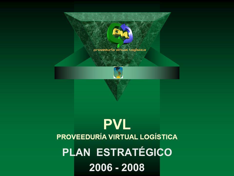 PVL PROVEEDURÍA VIRTUAL LOGÍSTICA PLAN ESTRATÉGICO 2006 - 2008