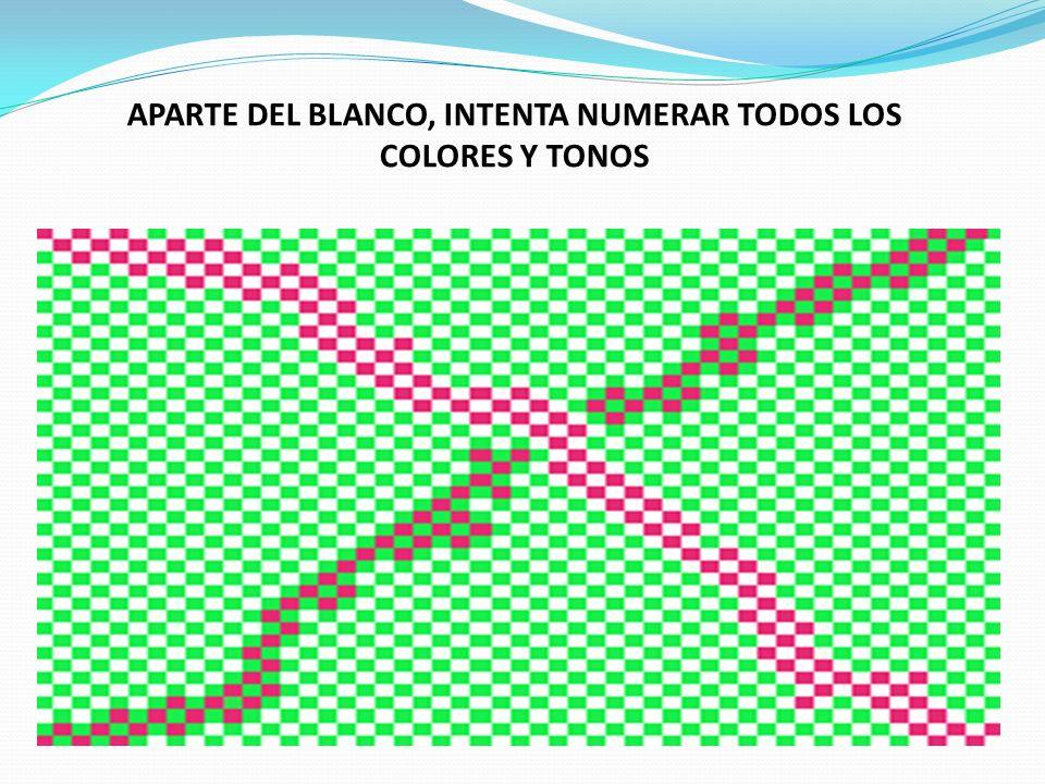 APARTE DEL BLANCO, INTENTA NUMERAR TODOS LOS COLORES Y TONOS