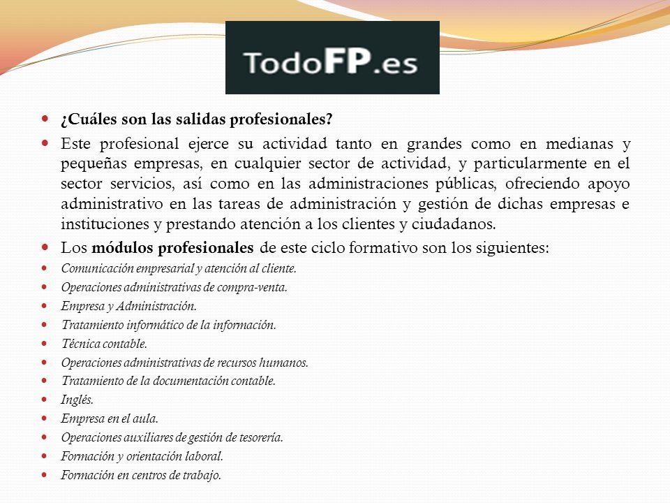 ¿Cuáles son las salidas profesionales? Este profesional ejerce su actividad tanto en grandes como en medianas y pequeñas empresas, en cualquier sector
