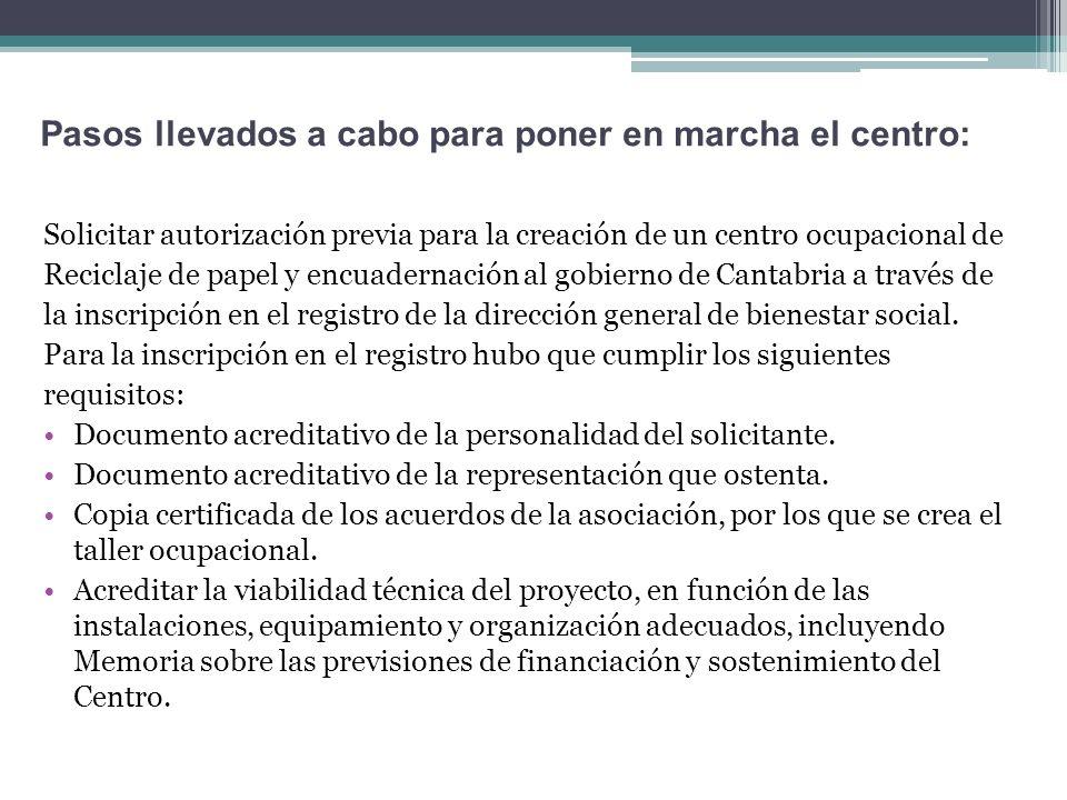Solicitar autorización previa para la creación de un centro ocupacional de Reciclaje de papel y encuadernación al gobierno de Cantabria a través de la