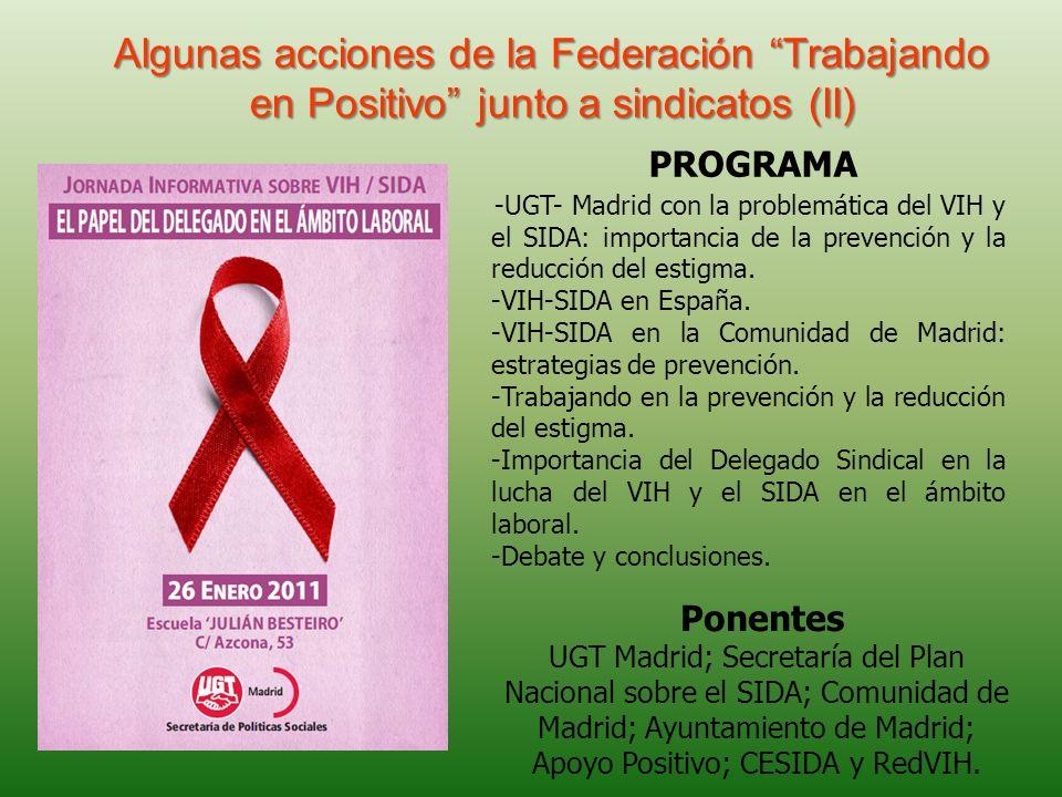 Algunas acciones de la Federación Trabajando en Positivo junto a sindicatos (II) -UGT- Madrid con la problemática del VIH y el SIDA: importancia de la prevención y la reducción del estigma.