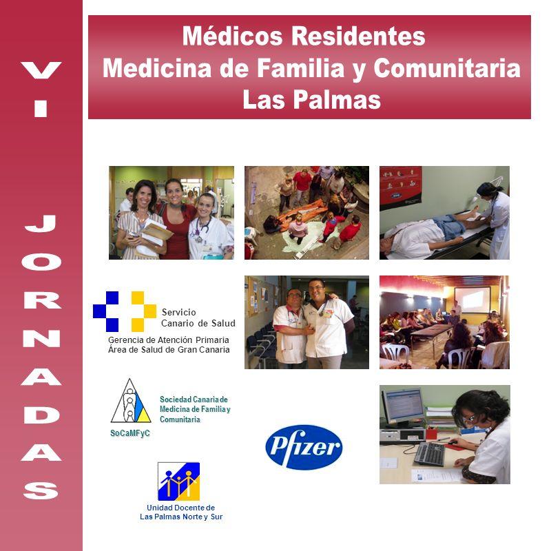 Servicio Canario de Salud Servicio Canario de Salud Gerencia de Atención Primaria Área de Salud de Gran Canaria Gerencia de Atención Primaria Área de
