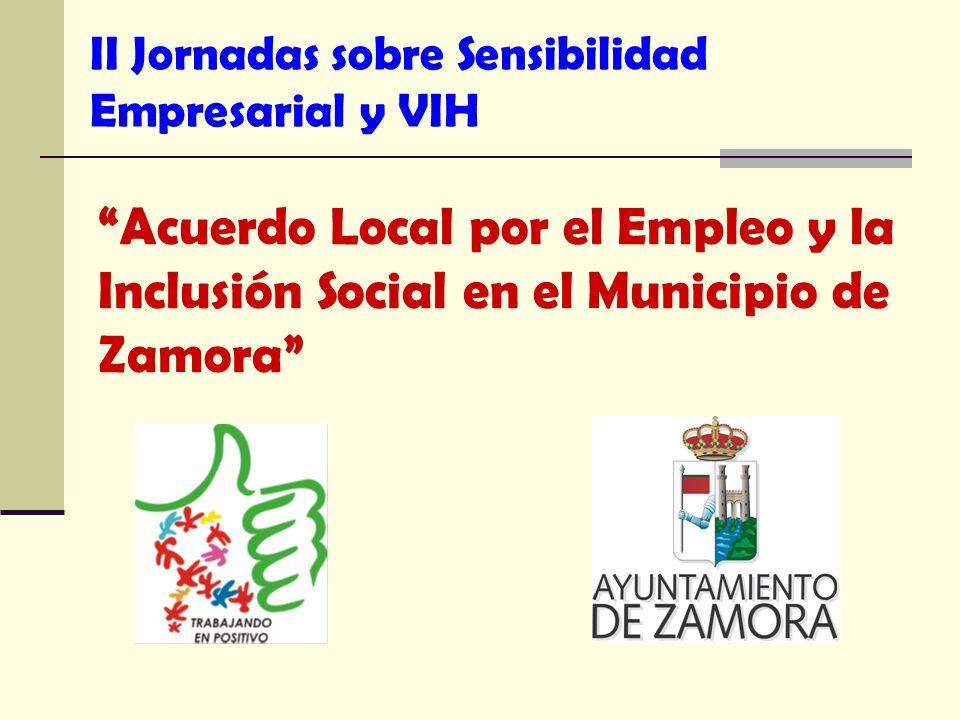 II Jornadas sobre Sensibilidad Empresarial y VIH Acuerdo Local por el Empleo y la Inclusión Social en el Municipio de Zamora