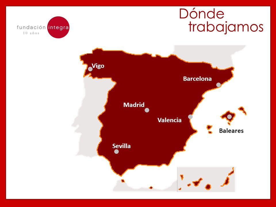 Dónde trabajamos Sevilla Barcelona Vigo Madrid Valencia Baleares
